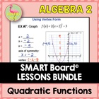 ALG 2 UNIT: QUADRATIC FUNCTIONS and EQUATIONS SMARTNOTES ONLY