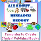 ALL ABOUT... Research Report Writing Templates Common Core