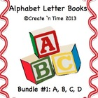 ALPHABET BOOK BUNDLE 1 for LETTERS A, B, C, D Activities