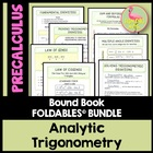 ANALYTIC TRIGONOMETRY UNIT: FOLDABLES ONLY