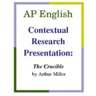 AP English Contextual Research Presentation: The Crucible