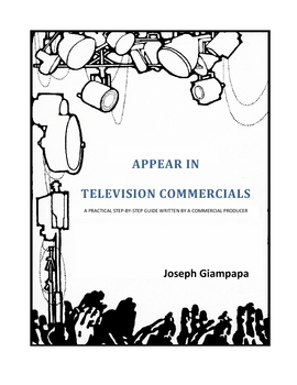 APPEAR IN TELEVISION COMMERCIALS