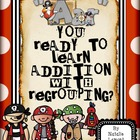 Aar You Ready To Learn Addition With Regrouping {Teaching