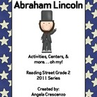 Abraham Lincoln Reading Street Grade 2 2011 & 2013 Series