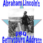 Abraham Lincoln&#039;s Gettysburg Address: DBQ and Common Core