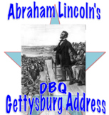 Abraham Lincoln's Gettysburg Address: DBQ and Common Core