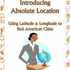 Absolute Location Assignment & Key American Cities Latitud