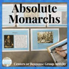 Absolute Monarchs Age of Absolutism Centers &amp; Response Activity