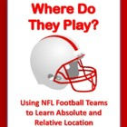 Absolute & Relative Location Assignment & Key - Use NFL Fo