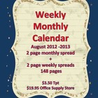 Academic Calendar 2012-2013 Monthly/Weekly