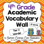 Academic Vocabulary Word Wall - Tier Two Words - 4th Grade