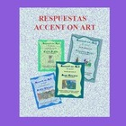 Accent on Art Respuestas (answer book) by Lonnie Dai Zovi