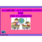 Academic Accommodations For The Classroom