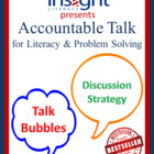 Accountable Talk Bubbles for Literacy &amp; Problem Solving