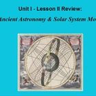 ActivInspire Review Unit I Lesson II &quot;Ancient Astronomy &amp; 