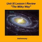 ActivInspire Unit IX Lesson I Review &quot;The Milky Way&quot;