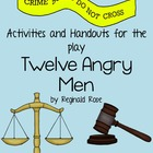 Activities and Handouts for the play Twelve Angry Men