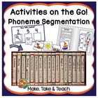Activities on the Go!- Phoneme Segmentation