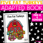 Adapted Book: Five Fat Turkeys