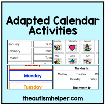 Adapted Calendar Activities for Autism, Special Education, or Early Childhood!