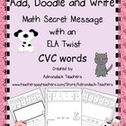 Add, Doodle and Write! Math Secret Message with ELA Twist: