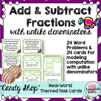 Add Sub Fractions w Unlike Denominators Word Problems Cand