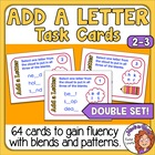 Add a Letter Task Cards: Fun Way to Practice Spelling Blen