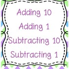 Adding 10 Adding 1 Subtracting 10 Subtracting 1