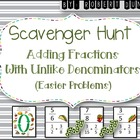 Adding Fractions (Un-Like Denominators) Scavenger Hunt