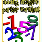 Adding Integers Partner Worksheet