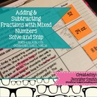 Adding & Subtracting Fractions & Mixed Numbers Solve and S