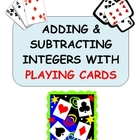 Adding &amp; Subtracting Integers With Playing Cards