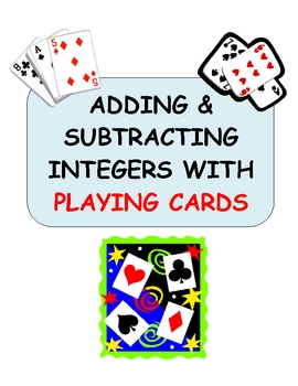 Adding & Subtracting Integers With Playing Cards