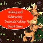 Adding and Subtracting Decimals Board Game - Christmas Hol