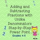 Adding and Subtracting Fractions Unlike Denominators Notes