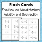 Adding and Subtracting Fractions and Mixed Numbers Flash C
