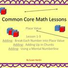 Adding with Place Value for the Common Core