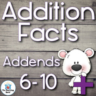 Addition Basic Facts 6-10's Addends Practice Sheets