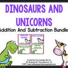 Addition Bundle:  Dinosaurs And Unicorns!  A Common Core A