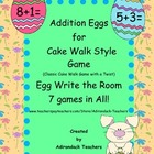 Addition Egg Hunt Game, Write the room 7 Games in All!