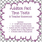 Addition Fact Time Tests & Teacher Resources {Common Core