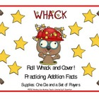 Addition Facts Roll Whack and Cover