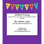 Addition Frenzy...A Fluency Game