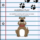 Addition Fun with Sums of 7, 8, 9  &amp; 10 Math Center Game