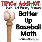 "Addition Math Facts Timed Tests-""Batter Up Baseball"""
