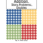 Addition Story Problems:  Doubles Facts