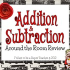 Addition &amp; Subtraction Around-the-Room Review Activity