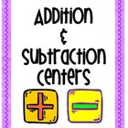 Addition &amp; Subtraction Center Activities
