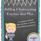 Addition & Subtraction Fraction Unit Plan Fun Engaging Activity