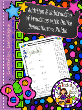 Addition & Subtraction Fraction with Unlike Denominators Riddle